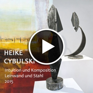 Heike Cybulski-Ausstellung - Malerei und Stahlplastik